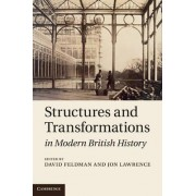 Structures and Transformations in Modern British History by David Feldman