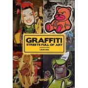 Graffiti - Streets Full Of Art