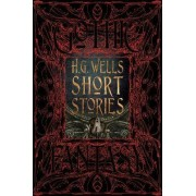 H.G. Wells Short Stories by Flame Tree Studio