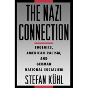 The Nazi Connection by Stefan K