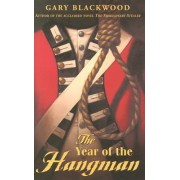 The Year of the Hangman by Blackwood Gary