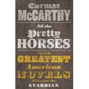 Cormac McCarthy All the Pretty Horses: 1/3 (Border Trilogy)