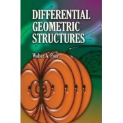 Differential Geometric Structures by Walter A. Poor