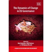 The Dynamics of Change in EU Governance by Udo Diedrichs