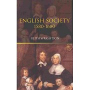 English Society by Reader in Social History and Director of Studies in History Keith Wrightson
