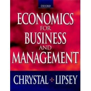 Economics for Business and Management by K.Alec Chrystal