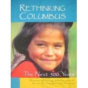 Rethinking Columbus by Bill Bigelow