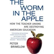 Worm in the Apple T by Peter Brimelow