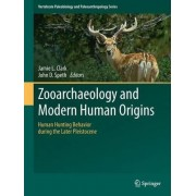 Zooarchaeology and Modern Human Origins by Jamie L. Clark