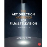 The Art Direction Handbook for Film & Television by Michael Rizzo