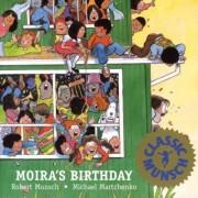 Moira's Birthday by Robert N Munsch