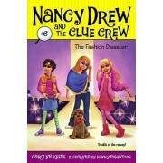 The Fashion Disaster: Nancy Drew and the Clue Crew by Carolyn Keene