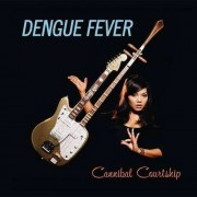 Dengue Fever - Cannibal Courtship (0888072326224) (1 CD)