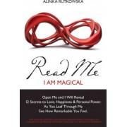 Read Me - I Am Magical by Alinka Rutkowska