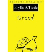 Greed by Phyllis Tickle