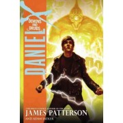 Daniel X: Demons and Druids by James Patterson