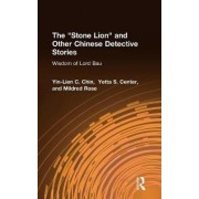 The Stone Lion and Other Chinese Detective Stories by Yin-Lien C. Chin