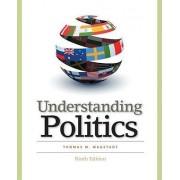 Understanding Politics by Thomas M Magstadt