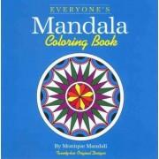 Everyone's Mandala Colouring Book: v. 1 by Monique Mandali