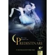 Casa noptii vol 9 - Predestinare - P.C. Kristian Cast
