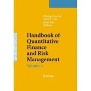 Handbook of Quantitative Finance and Risk Management: v. 1and 2 by Cheng-Few Lee