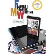 Feature and Magazine Writing by David E. Sumner