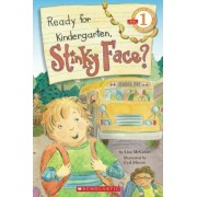 Ready for Kindergarten, Stinky Face? by Lisa McCourt