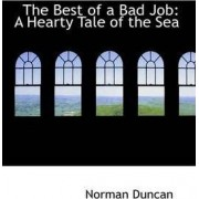 The Best of a Bad Job by Professor Department of Psychology Norman Duncan PH.