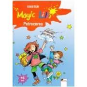 Magic Lilli - Petrecerea - Knister