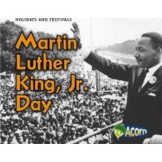Martin Luther King, Jr. Day by Rebecca Rissman