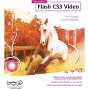 Foundation Flash CS3 Video by Tom Green