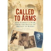 Called to Arms by Edward Lambah-stoate