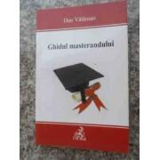 Ghidul Masterandului - Dan Vataman