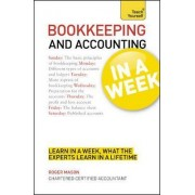 Bookkeeping and Accounting in a Week: Teach Yourself by Roger Mason