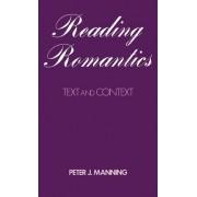 Reading Romantics by Peter J Manning
