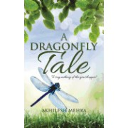 A Dragonfly Tale: To Say Nothing of the Grasshopper!