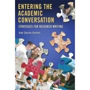Entering the Academic Conversation by John Charles Goshert