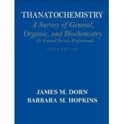 Thanatochemistry by James M. Dorn