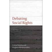 Debating Social Rights by Professor Conor Anthony Gearty