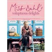 Miss Dahl's Voluptuous Delights by Sophie Dahl