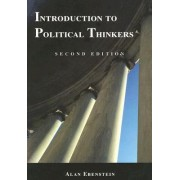 Introduction to Political Thinkers by Alan O. Ebenstein