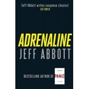 Adrenaline: v. 1 by Jeff Abbott