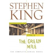 The Green Mile: The Complete Serial Novel, Hardcover