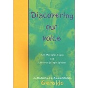 Discovering Our Voice by Laurance Splitter
