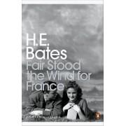 Fair Stood the Wind for France(H. E. Bates)
