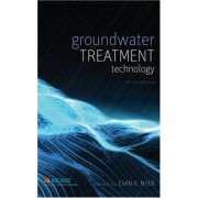 Groundwater Treatment Technology by Evan K. Nyer