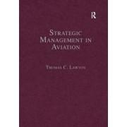 Strategic Management in Aviation by Thomas C. Lawton