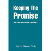 Keeping the Promise by Samuel Yigzaw
