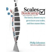 Scales Bootcamp by Philip A Johnston