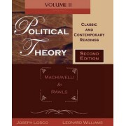 Political Theory: Machiavelli to Rawls v. II by Joseph Losco